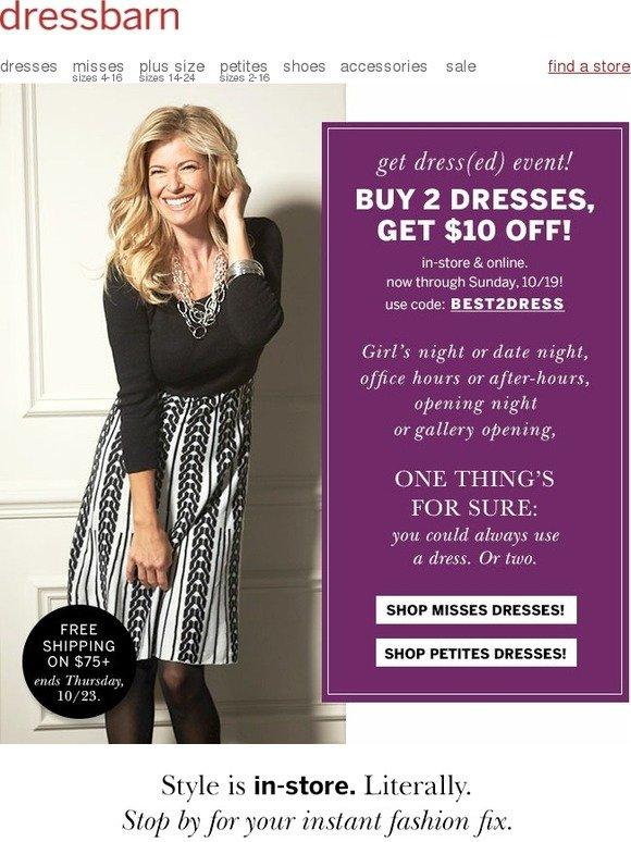 34ffee871afcc Dressbarn: Turn heads twice: buy 2 dresses, get $10 off. | Milled