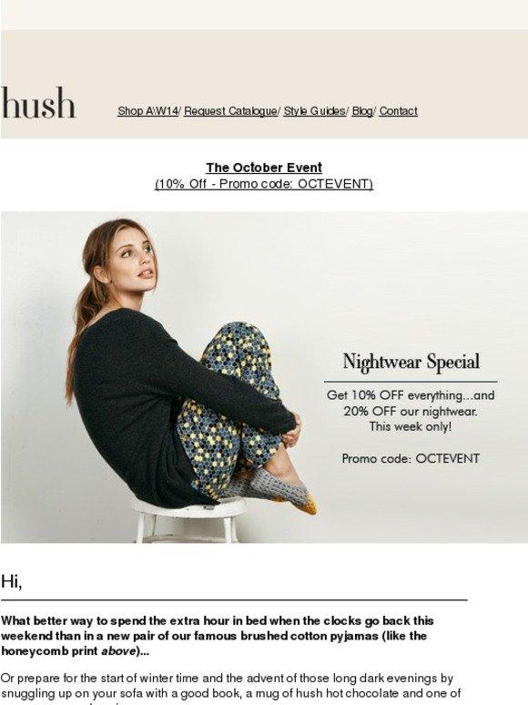 1ef3e6059670 Hush Homewear  Get 20% OFF nightwear