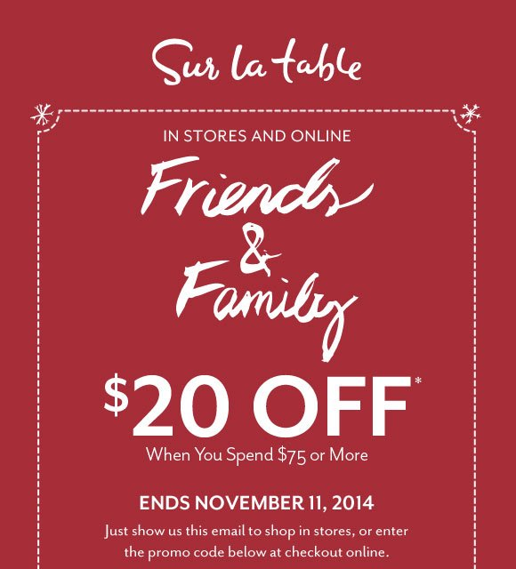 Sur La Table: Hi Friends U0026 Family! Your Coupon Is Here | Milled