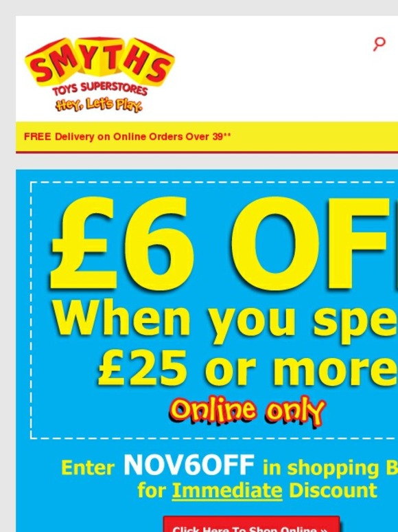 Smyths Deals, Offers & Codes - Get Them Now. Click to make sure you always embrace all the opportunities to get a little extra savings back in your pocket. Sign up for the newsletter and receive notifications on sales, promo codes and other offers at Smyths Toys Online!