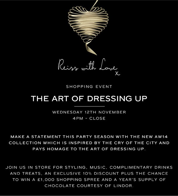 Reiss uk exclusive invitation the art of dressing up store event shopping event the art of dressing up stopboris Image collections