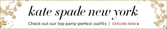 kate spade new york | Check out our top party-perfect outfits | Explore Now