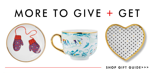 More to give + get. Shop gift guide »