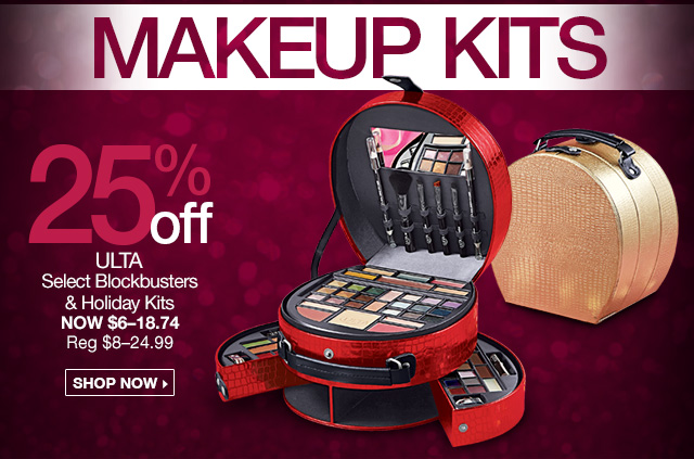 Makeup Kits - 25 Percent Off, ULTA Select Blockbusters and Holiday Kits, Now $6 - $18.74, Reg $8 - $24.99 - Sho pNow