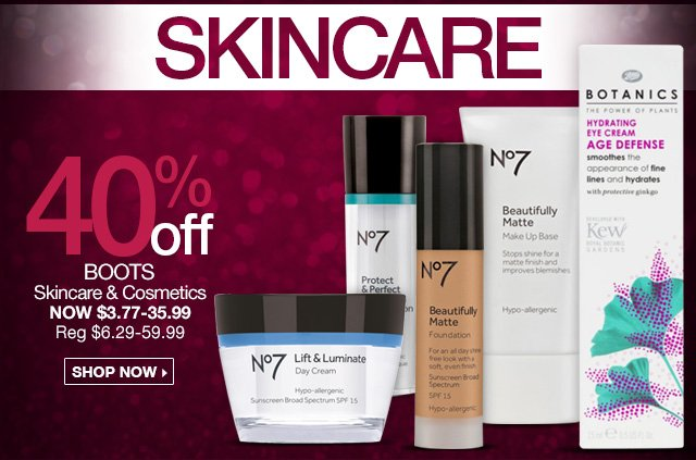 Skincare - 40 Percent Off - Boots Skincare and Cosmetics, Now $3.77 - $35.99 - Reg. $6.29 - $59.99 - Shop Now