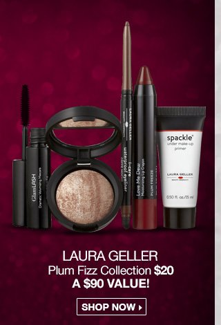 Laura Geller Plum Fizz Collection $20 - A $90 Value! Shop Now
