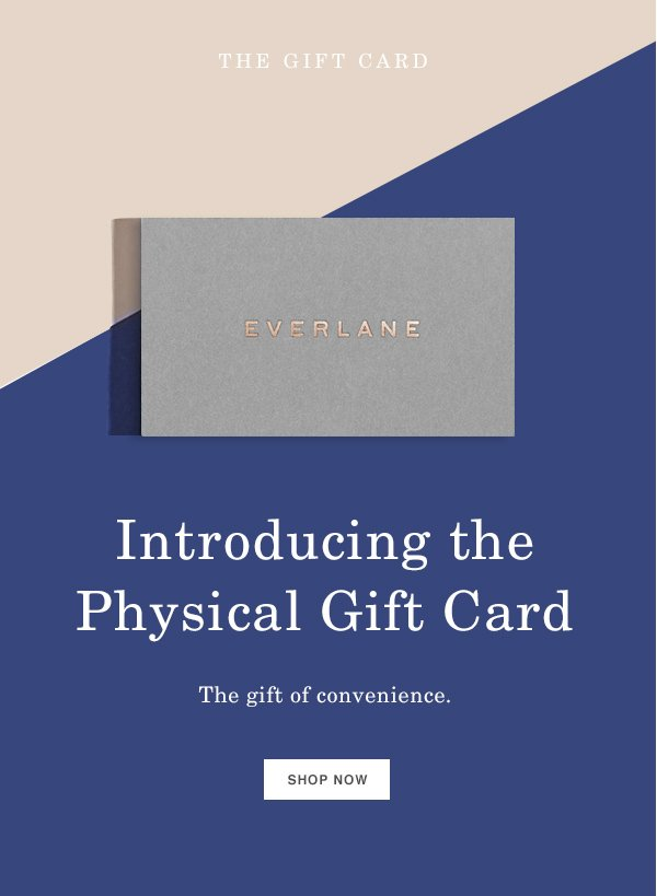 Everlane: No Gift Receipt Necessary | Milled