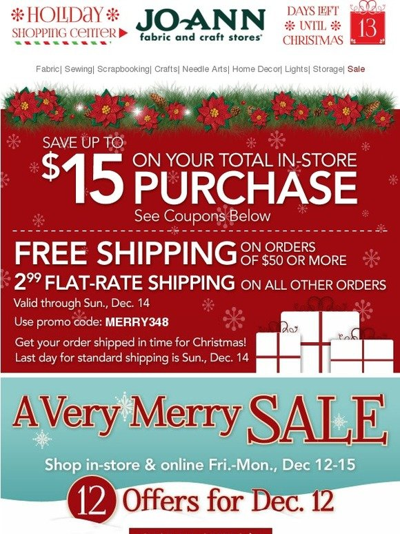 Jo ann fabric and craft store very merry sale starts for Jo ann fabric and craft coupons