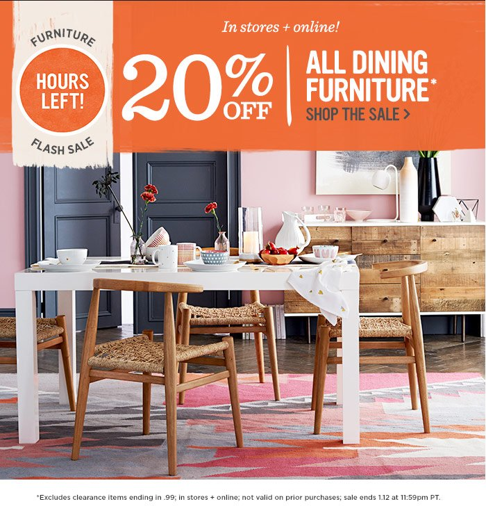 in stores   online  20  off all dining furniture   Shop the sale. West Elm  Furniture flash sale ends TONIGHT    Milled