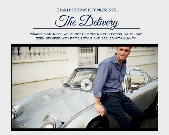 Charles Tyrwhitt The 2015 Spring Collection View Our