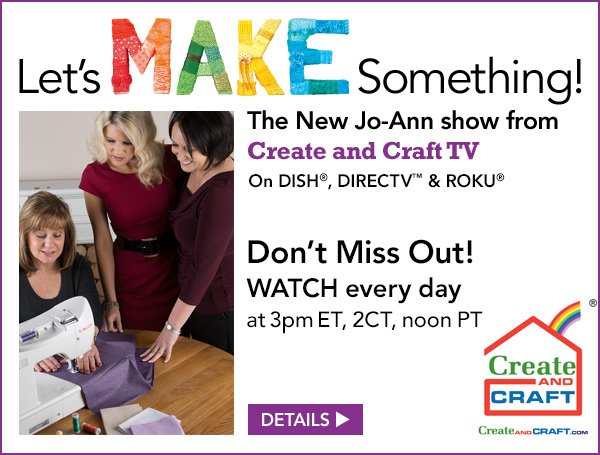 Jo ann fabric and craft store watch new live jo ann tv for Watch create and craft tv online
