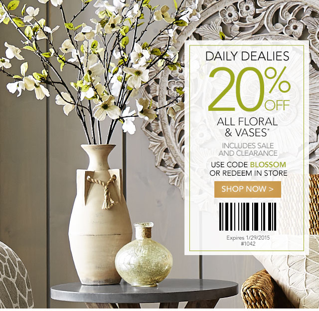 Pier 1 Daily Dealy 20 Off All Floral And Vases Milled