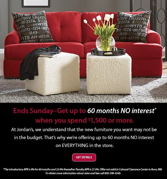 Jordan S Furniture 60 Months No Interest Financing Ends This Sunday