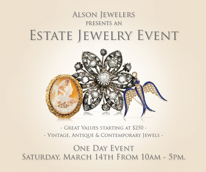 Alson Jewelers Don T Miss The Estate Jewelry Event This Saturday