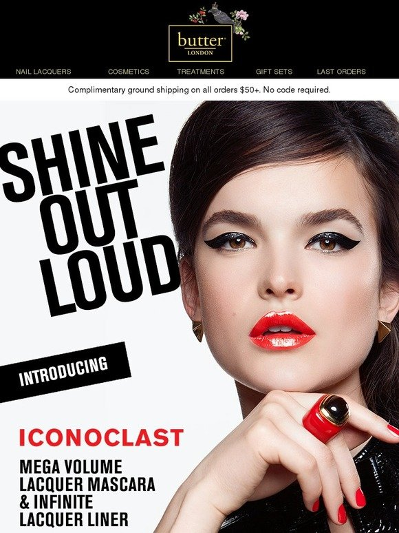 Butter London: New! Iconoclast - Shine Out Loud | Milled