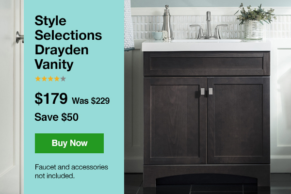 Style Selections Drayden Vanity $179 Was $229. Save $50. Buy Now. Faucet And
