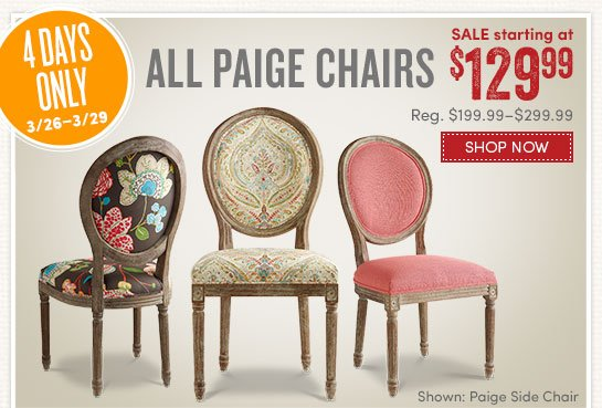 All Paige Chairs Starting At $129.99ea
