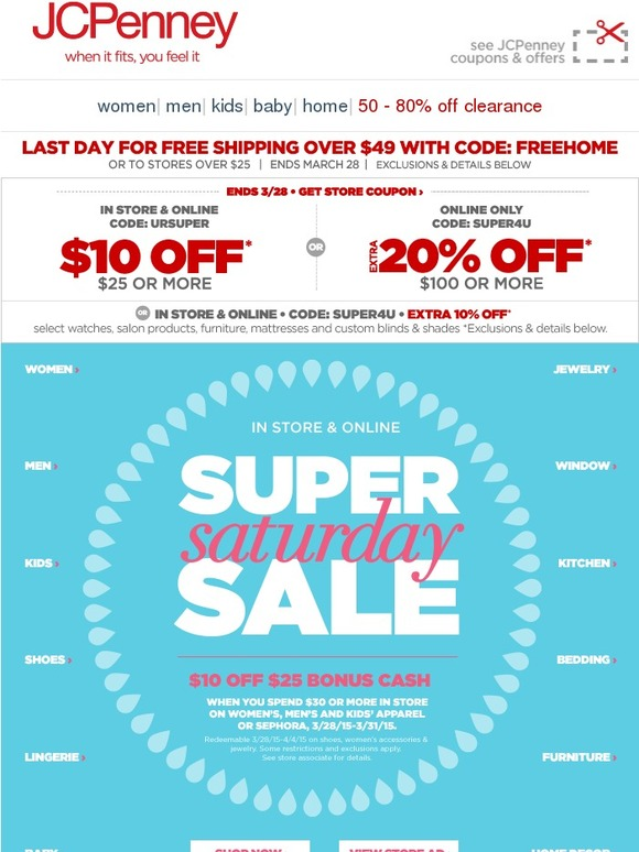 02c2693a7ead JC Penney  Time to save! Super Saturday + extra  10 or 20% off
