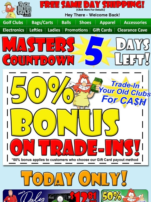 Rock Bottom Golf Email Newsletters Shop Sales Discounts And Coupon Codes Page 57