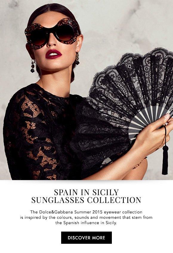 Dolce   Gabbana  Spain in Sicily  the new Summer 2015 Sunglasses ... ea9ab94ea8