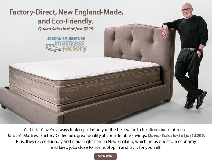 Jordan39s furniture looking for a good mattress at a good for Furniture and mattress factory