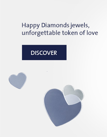 HAPPY DIAMONDS JEWELS, UNFORGETTABLE TOKEN OF LOVE