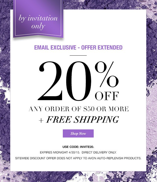 Avon offer extended extra 20 off by invitation only milled email exclusive an extra 20 off stopboris Gallery