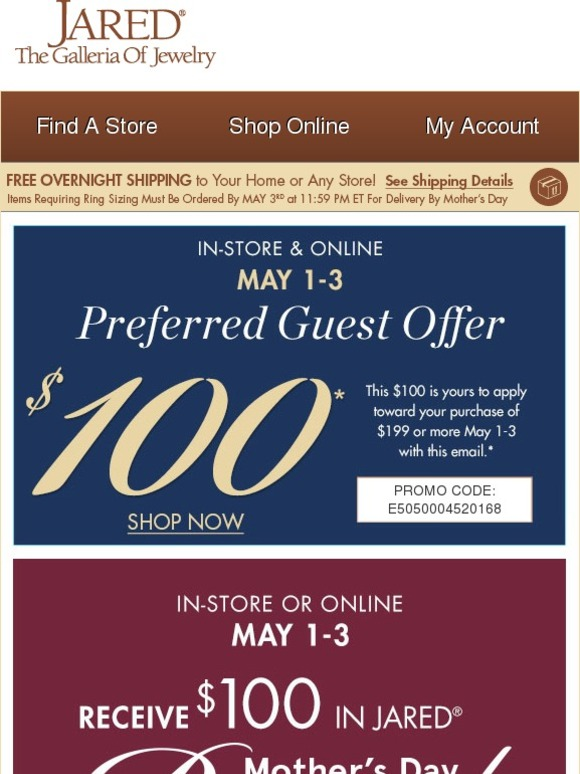 Jared The Galleria of Jewelry Your 100 Preferred Guest Offer