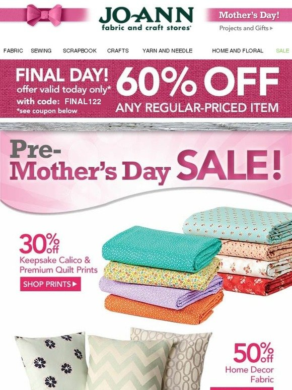 Jo ann fabric and craft store last day 60 off one for Jo ann fabric and craft coupons