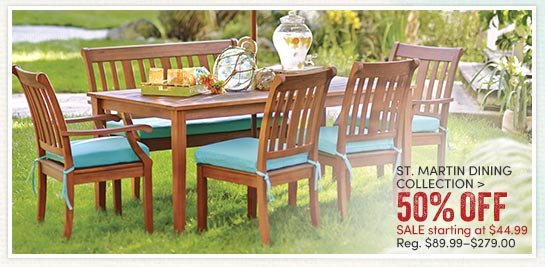Save 50 On The St Martin Dining Collection