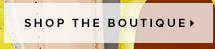 Shop the boutique