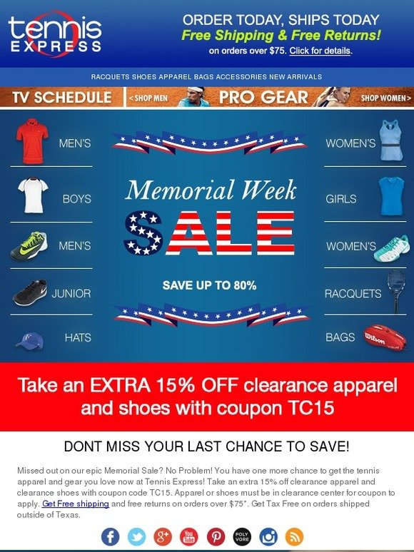 Tennis Express Last Chance To Save Extra During Our Memorial Week