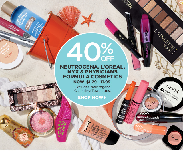 40 Percent Off Neutrogena, LOreal, NYX and Physicians Formula Cosmetics, Shop Now