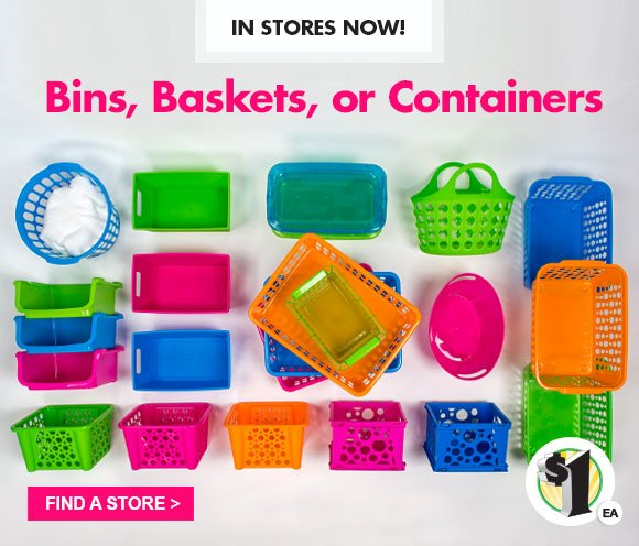 In stores now bins baskets and containers to keep you organized for
