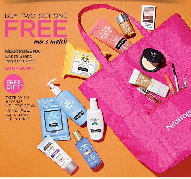 Buy Two, Get One FREE Mix and Match Neutrogena Entire Brand, Shop Now. Free Gift** Tote with any $15 Neutrogena purchase.