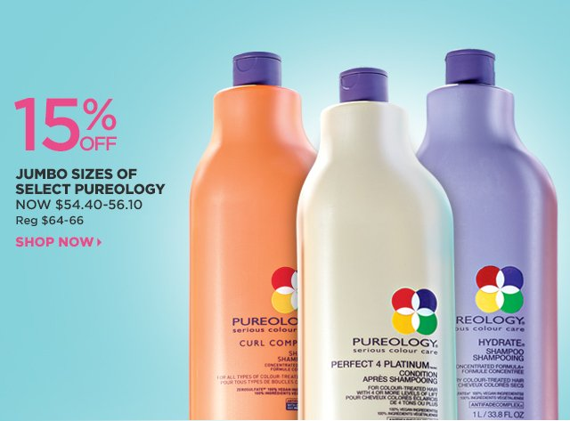 15 Percent Off Jumbo sizes of select Pureology, Shop Now
