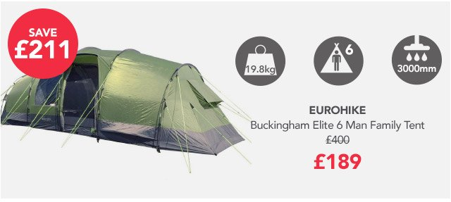 Eurohike - Buckingham Elite 6 Man Family Tent - £189 & Blacks: Up To Half Price Camping | Milled