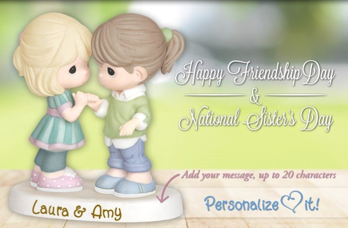 Precious Moments Celebrate Friendship Day And National Sisters Day