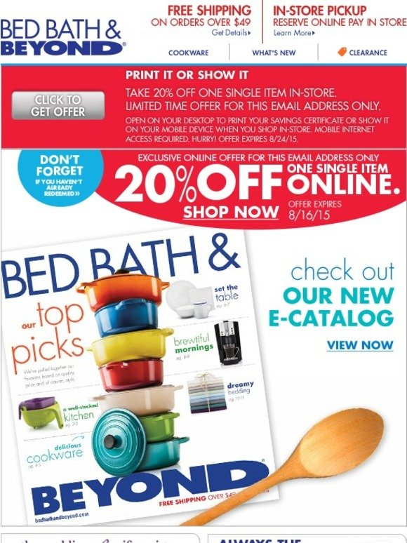bed bath and beyond 2 great offers 20 off online and in store check out our new e catalog. Black Bedroom Furniture Sets. Home Design Ideas