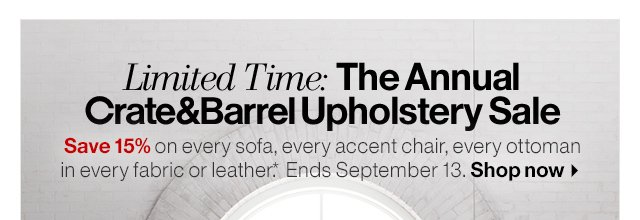 Limited Time: The Annual Crateu0026Barrel Upholstery Sale