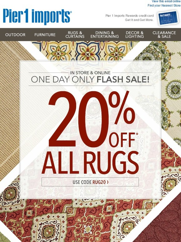 pier 1 one day only save on all rugs indoor and outdoor