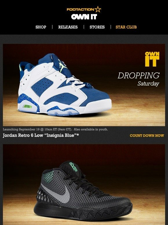 """cdc44ada871e Footaction   Own IT 9.19 – Retro 6 Low """"Insignia Blue"""" plus Kyrie 1  available now!"""