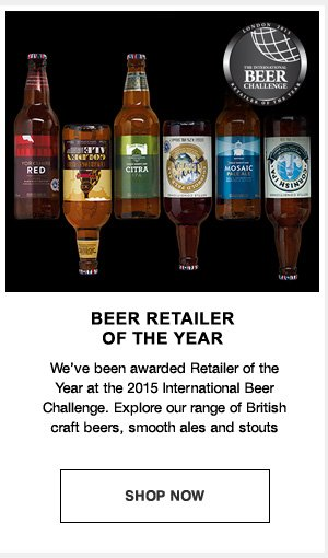 Beer retailerof the year : We've been awarded retailer of the year at the 2015 international beer challenge. Explore our range of British craft beers, smooth ales and stouts