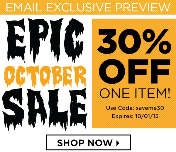 Epic October Sale 30% OFF One Item! Cose saveme30 Shop Now!