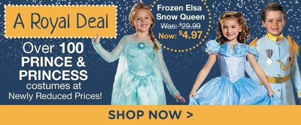 A Royal Deal. Over 100 Prince and Princess Costumes at Newly Reduced Prices! Shop Now.