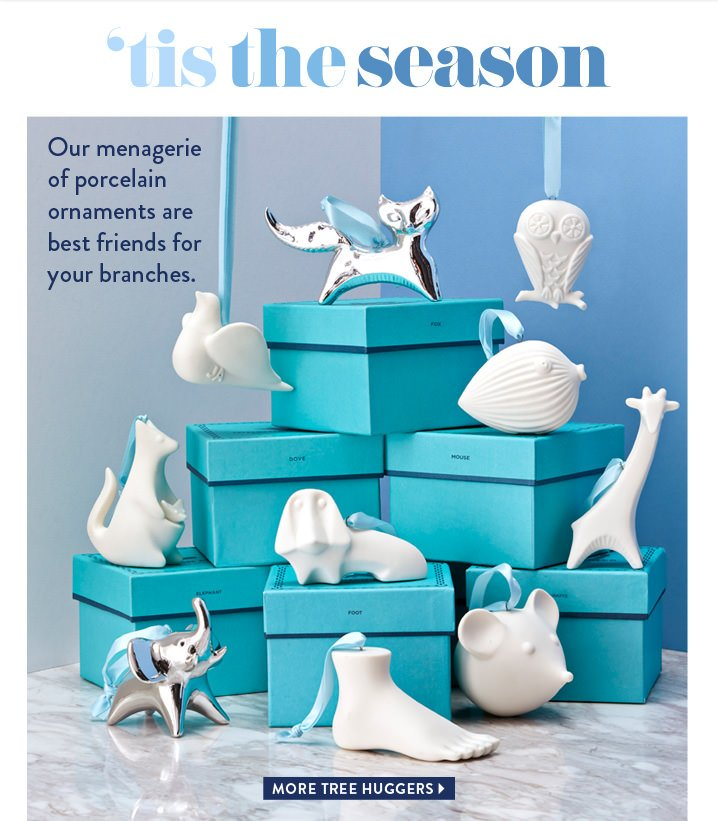 'Tis The Season   Our menagerie of porcelain ornaments are best friends for  your branches - Jonathan Adler: No Tree Should Be Naked. Milled