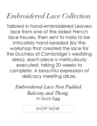 - Tailored in hand-embroidered Leavers lace from one of the oldest French lace houses, then sent to India to be intricately hand-beaded (by the workshop that created the lace for the Duchess of Cambridge's wedding dress), each piece is meticulously executed, taking 20 weeks to complete. A beautiful expression of delicacy meeting allure.