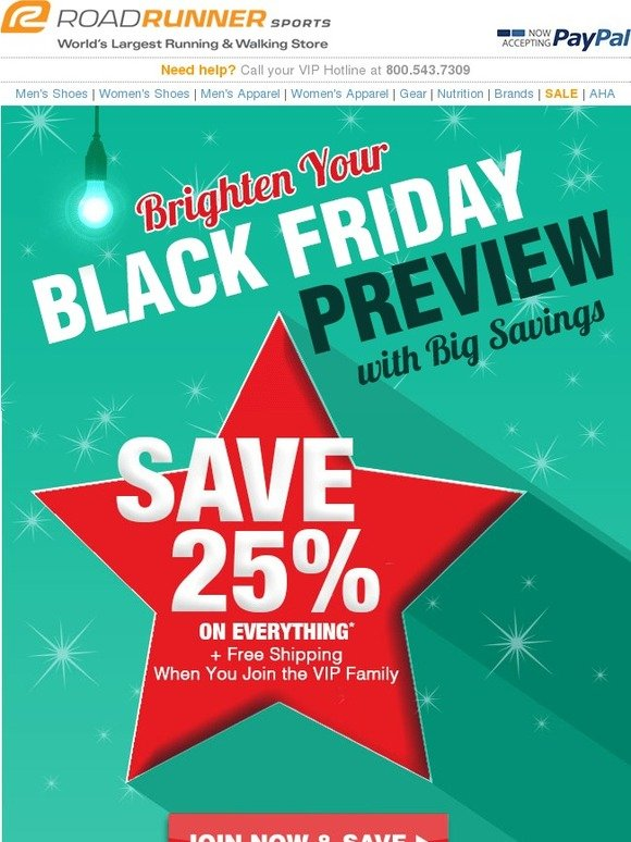 0a2a66e1737 Road Runner Sports  STOP. Do NOT Pass Up this 25% Savings for Black Friday!