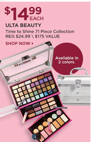 Ulta Beauty | Time to Shine 71 Piece Collection $14.99 Each