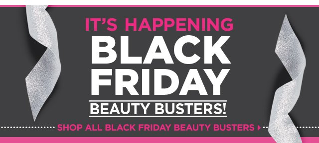 Shop all Black Friday Beauty Busters